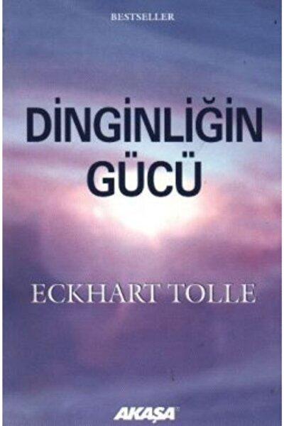 Dinginliğin Gücü - Eckhart Tolle -