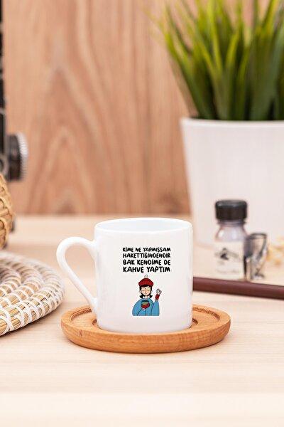 Bak Kendime De Kahve Yaptım Beyaz Türk Kahvesi Fincanı - 2