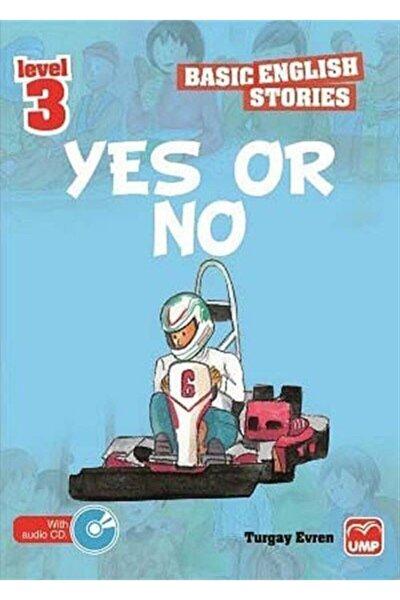 Yes Or No (basic English Stories Level 3) (cd Hediyeli)