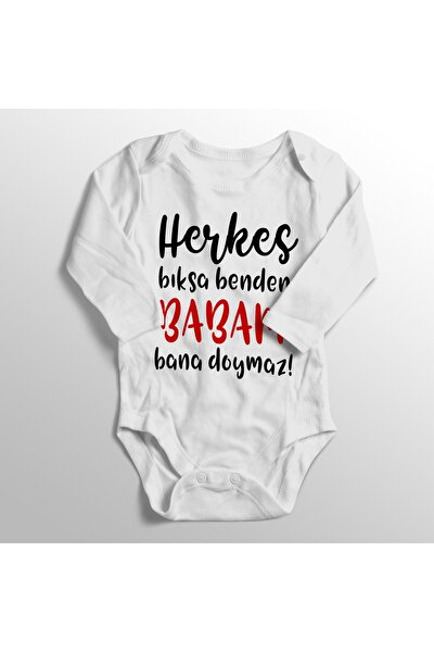 Unisex Bebek Beyaz Herkes Bıksa Benden Babam Bana Doymaz Baskılı Zıbını Body