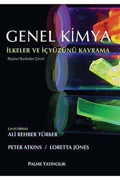 Genel Kimya Ilkeler Ve Içyüzünü Kavrama