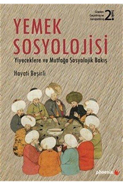 Yemek Sosyolojisi & Yiyeceklere Ve Mutfağa Sosyolojik Bakış
