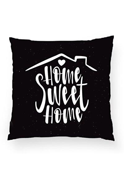 Dekoratif Siyah Beyaz Home Sweet Yastık Kılıfı