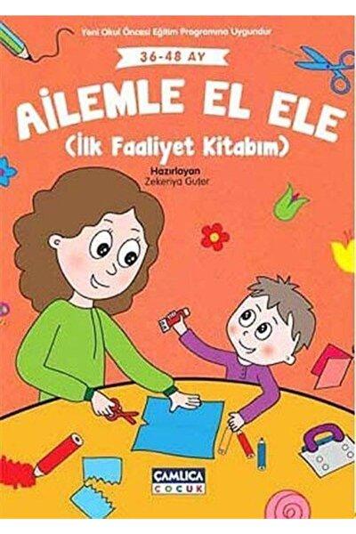 Ailemle El Ele -İlk Faaliyet Kitabım 36-48 Ay