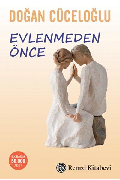 Evlenmeden Önce - - Doğan Cüceloğlu