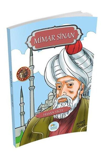 Mimar Sinan - Hasan Yiğit - Maviçatı Yayınları