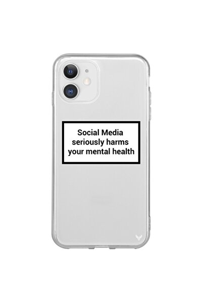 Social Media Seriously Harms Your Mental Health Iphone 12 Pro Şeffaf Kılıf