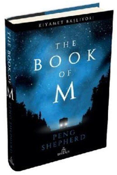 The Book Of M (ciltli) - Peng Shepherd -