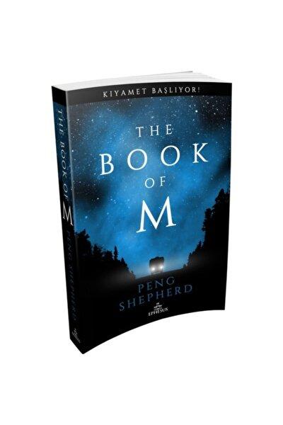 Ephesus Peng Shepherd Kıyamet Başlıyor The Book Of M