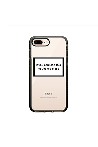 You're Too Close Procase Siyah Iphone 7 Plus/8 Plus Telefon Kılıfı