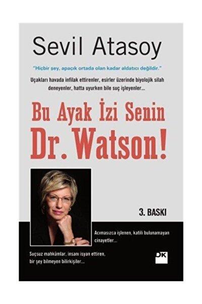 Bu Ayak İzi Senin Dr.watson Sevil Atasoy