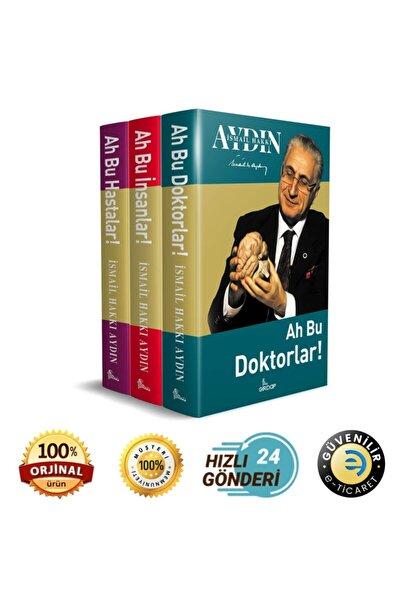 Prof.dr.ismail Hakkı Aydın - Ah Bu Insanlar , Ah Bu Doktorlar ! , Ah Bu Hastalar - 3 Kitap Set