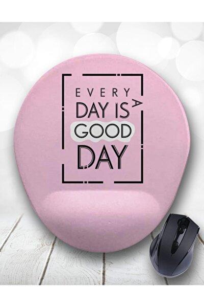 Every Day Is A Good Day Bilek Destekli Mouse Pad