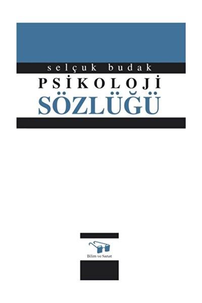 Psikoloji Sözlüğü - Selçuk Budak