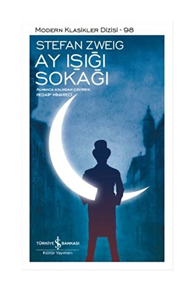 Ay Işığı Sokağı - Stefan Zweig