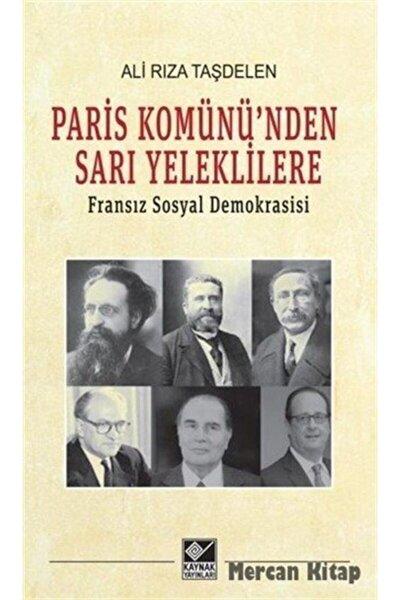 Paris Komünü'nden Sarı Yeleklilere & Fransız Sosyal Demokrasisi
