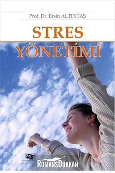 Stres Yönetimi - Ersin Altıntaş 9786055213633