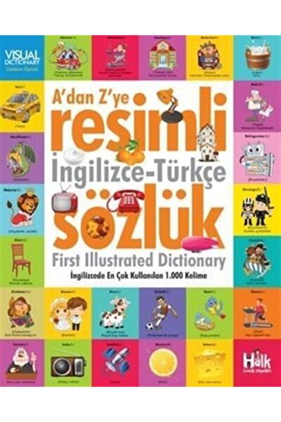 A'dan Z'ye Resimli Ingilizce-türkçe Sözlük / Ingilizce'de En Çok Kullanılan 1000 Kelime