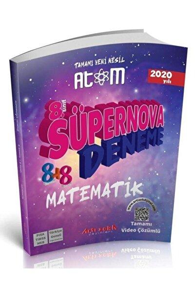 8.Sınıf Matematik Atom Süpernova Tamamı Yeni Nesil Deneme