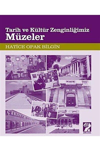 Müzeler / Tarih Ve Kültür Zenginliğimiz