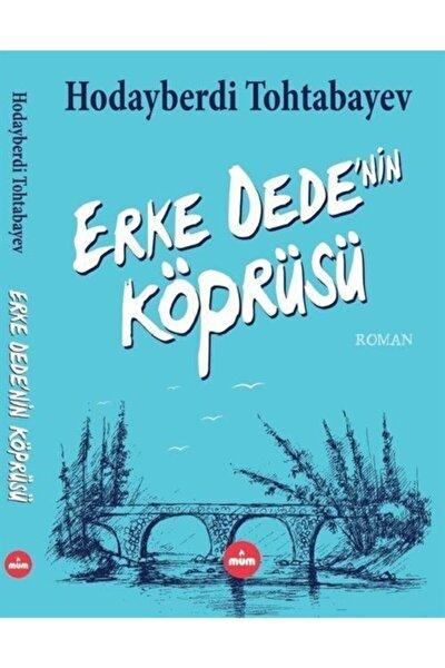 Erke Dede'nin Köprüsü