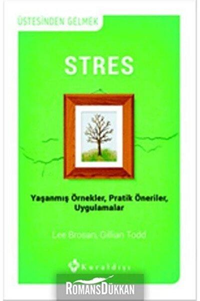Stres & Yaşanmış Örnekler, Pratik Öneriler, Uygulamalar