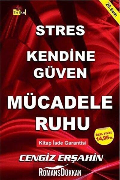Stres Kendine Güven Mücadele Ruhu