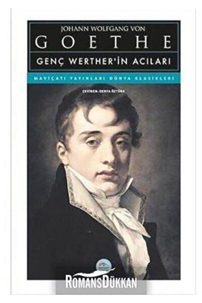 Genç Werther'in Acıları - J.w. Von Goethe - Maviçatı (Dünya Klasikleri)
