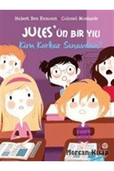 Jules'ün Bir Yılı: Kim Korkar Sınavdan?