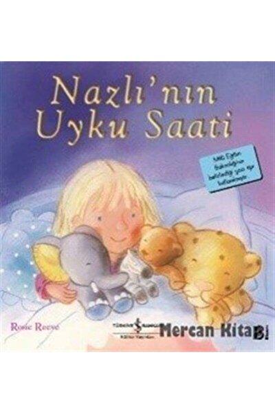Nazlı'nın Uyku Saati / Ilk Okuma Kitaplarım (dik Yazı)