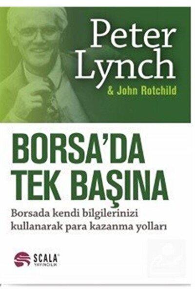 Borsada Tek Başına Peter Lynch  John Rothchild,peter Lynch