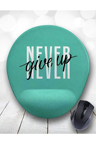 Never Give Up Asla Pes Etme Bilek Destekli Mouse Pad