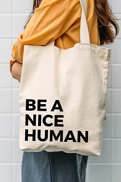 Kanvas Be A Nice Human Bez Çanta C0502