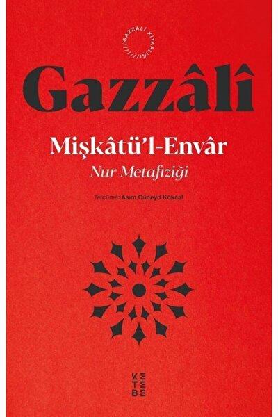 Mişkatü'l-envar & Nur Metafiziği