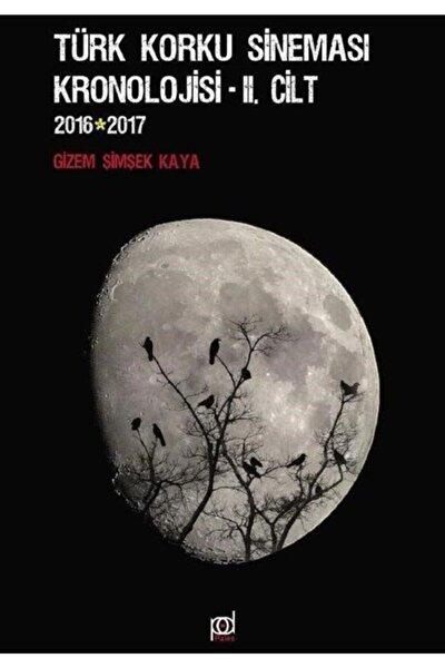 Türk Korku Sineması Kronolojisi - 2. Cilt (2016-2017)