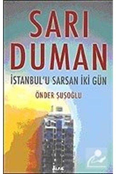 Sarı Duman: Istanbul'u Sarsan Iki Gün