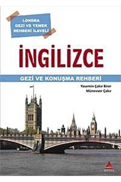 Ingilizce Gezi Ve Konuşma Rehberi