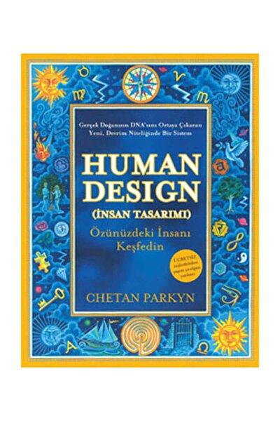 Human Design (insan Tasarımı) & Özünüzdeki Insanı Keşfedin