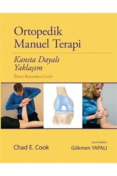 Ortopedik Manuel Terapi & Kanıta Dayalı Yaklaşım