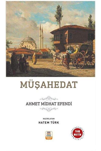 Müşahedat (sadeleştirilmiş, Inceleme, Tam Metin)