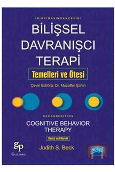 Bilişsel Davranışçı Terapi Temelleri ve Ötesi