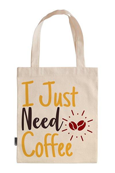 I Just Need Coffee 35x40 cm. Baskılı Ham Bez Çanta