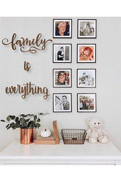 Dekoratif Ahşap Tablo Family Is Everything Duvar Yazı