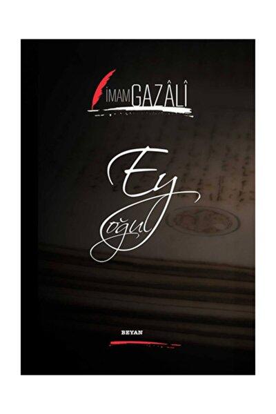 Ey Oğul - İmam-ı Gazali 9789754735673