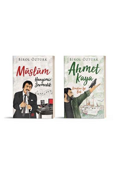 Ahmet Kaya Kendine Iyi Bak - Müslüm Gürses Hangimiz Sevmedik Birol Öztürk 2 Kitap Set