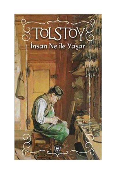 Insan Ne Ile Yaşar - Lev Nikolayeviç Tolstoy