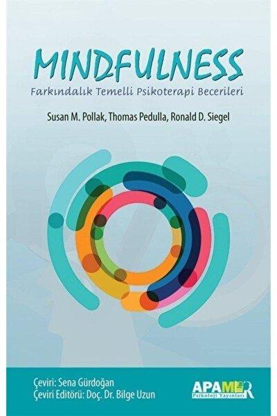 Mindfulness-farkındalık Temellli Psikoterapi Becerileri