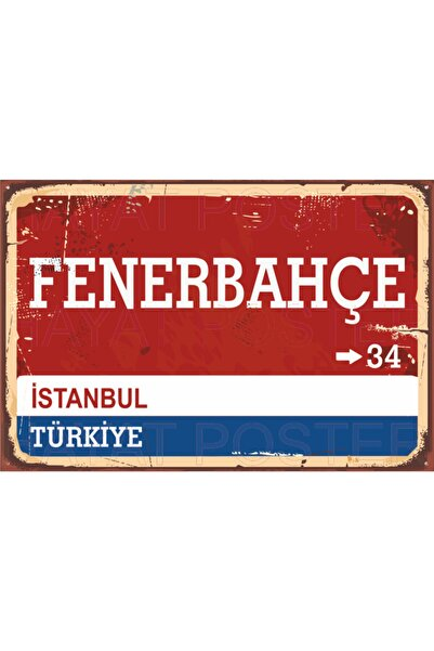 Fenerbahçe Sokak Yön Tabelası Retro Vintage Ahşap Poster