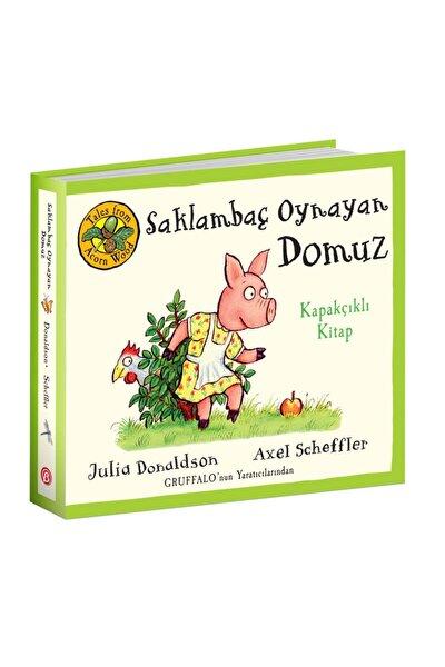 Saklambaç Oynayan Domuz - Julia Donaldson