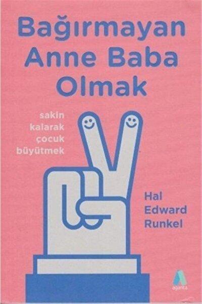 Bağırmayan Anne Baba Olmak / - Hal Edward Runkel